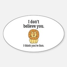 You're Lion Decal
