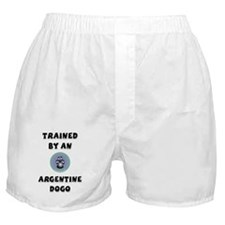 Trained by an Argentine Dogo Boxer Shorts