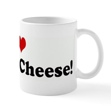 I Love Grilled Cheese! Mug