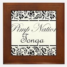 Pimp nation Tonga Framed Tile