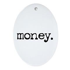 money. Oval Ornament