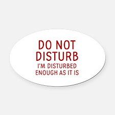 Do Not Disturb Oval Car Magnet