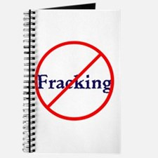 No Fracking, stop fracking Journal