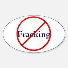 No Fracking, stop fracking Decal