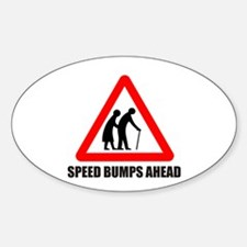 Funny road sign speed bumps a Oval Decal