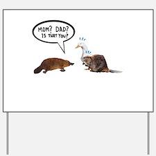 platypus awkward encounter Yard Sign