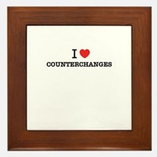 I Love COUNTERCHANGES Framed Tile