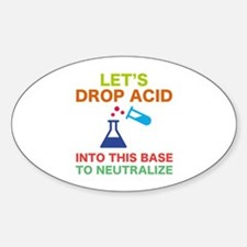 Let's Drop Acid Sticker (Oval)