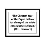 DH Lawrence Pagan Quote Framed Panel Print