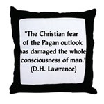 DH Lawrence Pagan Quote Throw Pillow