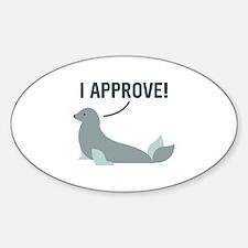 I Approve Sticker (Oval)
