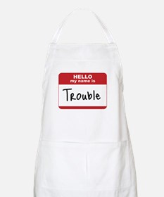 My Name Is Trouble BBQ Apron