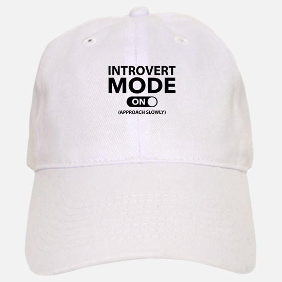 Introvert Mode On Baseball Baseball Cap