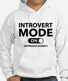 Introvert Mode On Hoodie