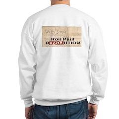 Ron Paul Preamble-C Sweatshirt