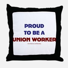 Proud Union Worker Throw Pillow