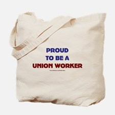 Proud Union Worker Tote Bag