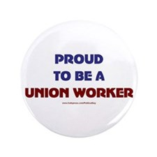"Proud Union Worker 3.5"" Button"