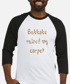 bukkake ruined my carpet Baseball Jersey