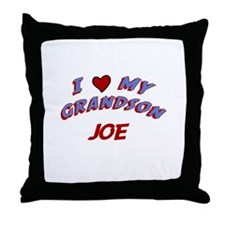 I Love My Grandson Joe Throw Pillow