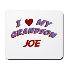 I Love My Grandson Joe Mousepad