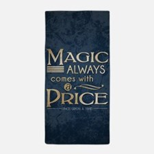 Magic Comes with a Price Beach Towel