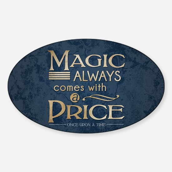 Magic Comes with a Price Sticker (Oval)