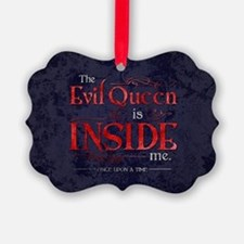 The Evil Queen is Inside Me Picture Ornament