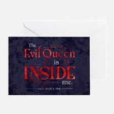 The Evil Queen is Inside Me Greeting Card