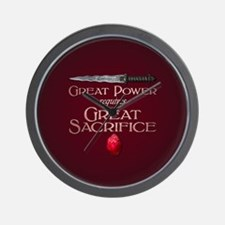 Great Power Requires Great Sacrifice Wall Clock
