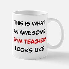 awesome gym teacher Mug