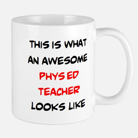 awesome phys ed teacher Mug