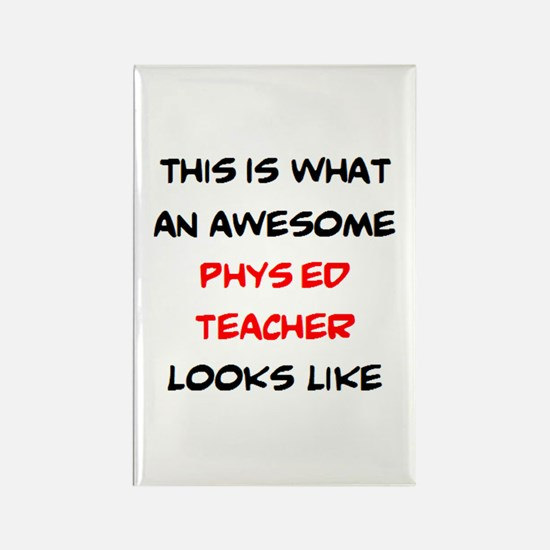 awesome phys ed teacher Rectangle Magnet