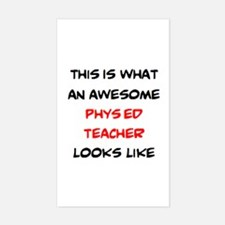 awesome phys ed teacher Sticker (Rectangle)