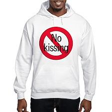 No kissing Hoodie
