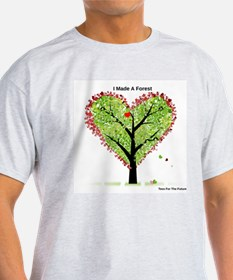 love the forest T-Shirt