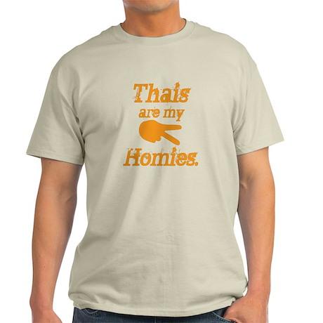 Thai are homies Light T-Shirt