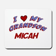 I Love My Grandson Micah Mousepad