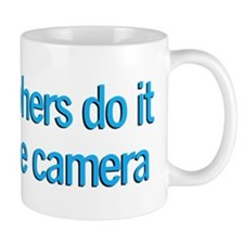 Photographers do it... Mug