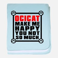 Oci Cat Make Me Happy Cat Make Me Hap baby blanket