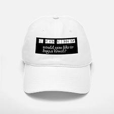 Would you like to buy a vowel Baseball Baseball Cap