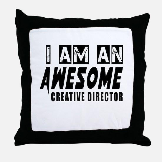 I Am Creative director Throw Pillow