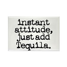 instant attitude add tequila Rectangle Magnet