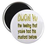 Dijon Vu Magnet
