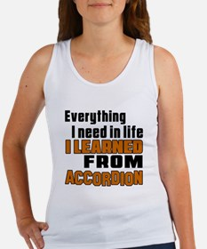 I Need In Life I Learned From Acc Women's Tank Top