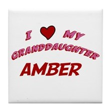 I Love My Granddaughter Amber Tile Coaster