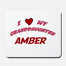I Love My Granddaughter Amber Mousepad