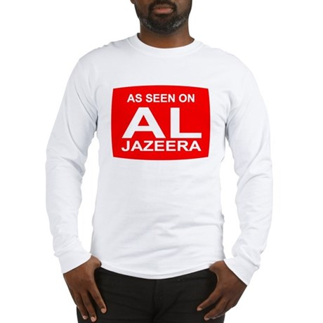 As seen on Al Jazeera Long Sleeve T-Shirt