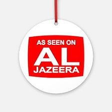 As seen on Al Jazeera Ornament (Round)