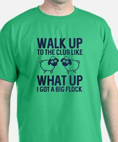 Walk Up To The Club T-Shirt